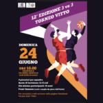 #DUETIRI – XII edizione del Torneo 3vs3 Vitto dell'Ardita Juventus il 24 giugno