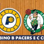 NBA JL − Un occhio sui Barabino B Pacers e Barabino C Celtics
